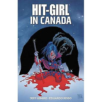 Hit-Girl Volume 2 by Jeff Lemire - 9781534309814 Book