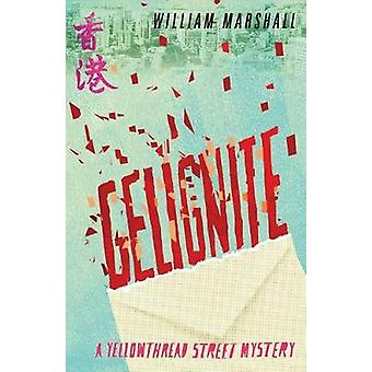 Yellowthread Street - Gelignite (Book 3) by  -William Marshall - 97819