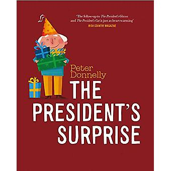 The President's Surprise by Peter Donnelly - 9780717188727 Book