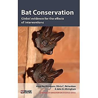 Bat Conservation: Global Evidence for the Effects of Interventions (Synopses of Conservation Evidence)
