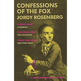 Confessions of the Fox by Jordy Rosenberg - 9781786496256 Book