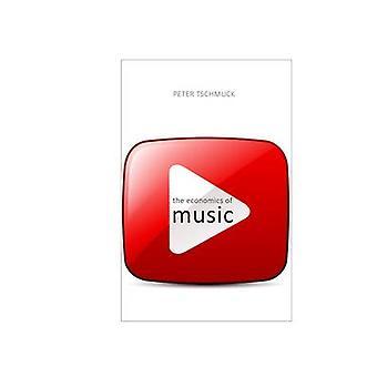 The Economics of Music by Peter Tschmuck - 9781911116073 Book
