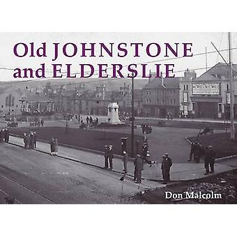 Old Johnstone and Elderslie by Donald Malcolm - 9781840333183 Book