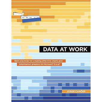 Data at Work by Jorge Cames