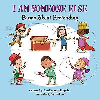 I Am Someone Else - Poems About Pretending by Lee Bennett Hopkins - 97