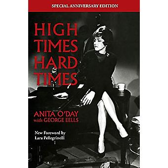 High Times Hard Times by Anita O'Day - 9781493052998 Book