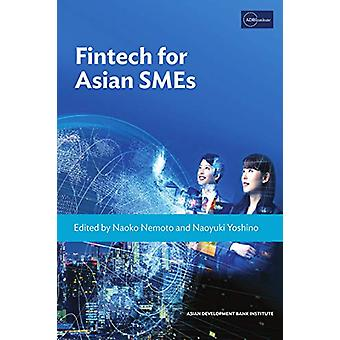 Fintech for Asian SMEs by Naoko Nemoto - 9784899741091 Book