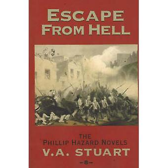 Escape From Hell by V. A. Stuart