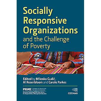 Socially Responsive Organizations & the Challenge of Poverty by M
