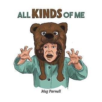 All Kinds of Me by Meg Parnell