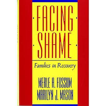 تواجه العار -- الأسر في الانتعاش من قبل ميرل A. فوسوم -- 9780393305814
