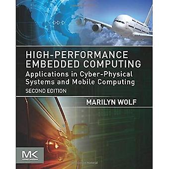 High-Performance Embedded Computing: Applications in Cyber-Physical Systems and Mobile Computing (Morgan Kaufmann...