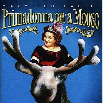 Mary Lou Fallis - Primadonna on a Moose [CD] USA import