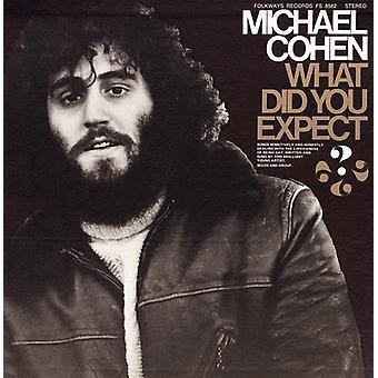 Michael Cohen - ¿Qué esperabas...?: importación de Estados Unidos canciones acerca de la experiencia [CD]