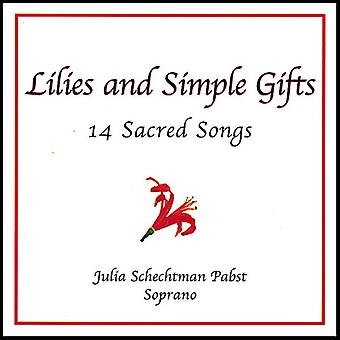 Julia Schechtman Pabst - Lilies and Simple Gifts: 14 Sacred Songs [CD] USA import
