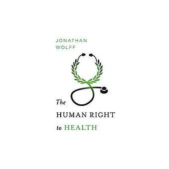 El derecho humano a la salud por Jonathan Wolff - libro 9780393063356