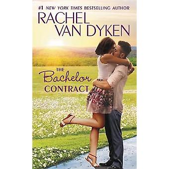 The Bachelor Contract by Rachel van Dyken - 9781455542130 Book