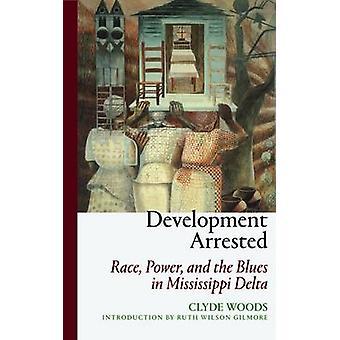 Entwicklung verhaftet - aus der Plantage-Ära der Katrina-Krise ich