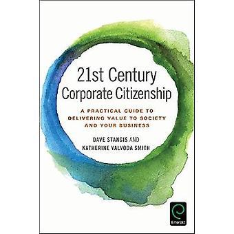 Maatschappelijk verantwoord ondernemen 21ste eeuw - een praktische gids voor het leveren van V