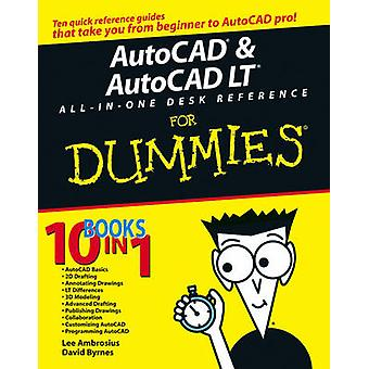 AutoCAD and AutoCAD LT All-in-one Desk Reference For Dummies by David
