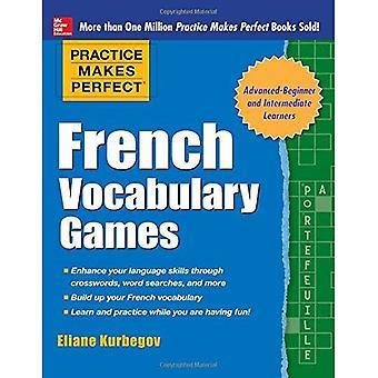 Övning ger perfekt franska ordförråd spel (övning ger perfekt serie)