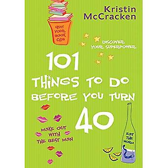 101 Things to Do Before You Turn 40