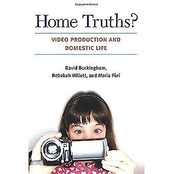 Home Truths?: videoproductie en huiselijk leven