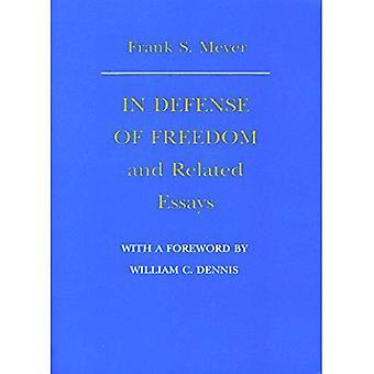 Pour la défense de la liberté et les essais connexes