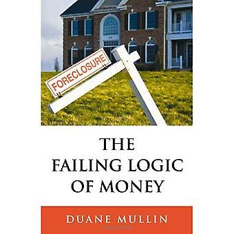 I avsaknad av logik pengar