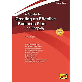 Creating an Effective Business Plan : The Easyway (Easway Guides)