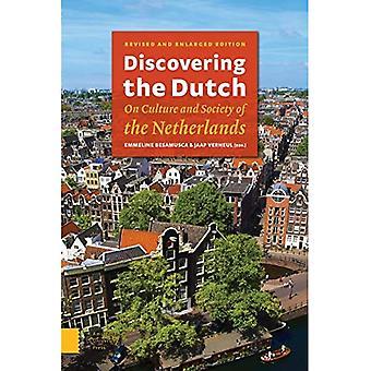 De Nederlanders ontdekken: Cultuur en maatschappij van Nederland
