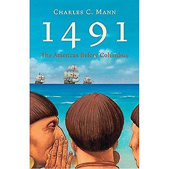 1491: Amerika vor Kolumbus: Amerika vor Kolumbus