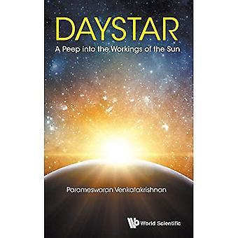 Daystar: Ett pip i hur solen
