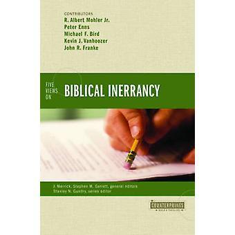 Fem visninger af bibelske inerrancy af Peter E. EnnsMichael F. BirdKevin J. VanhoozerJohn R. Franke