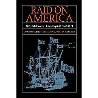 RAID på America holländska sjö kampanjen för 16721674 av Shomette & Donald G.