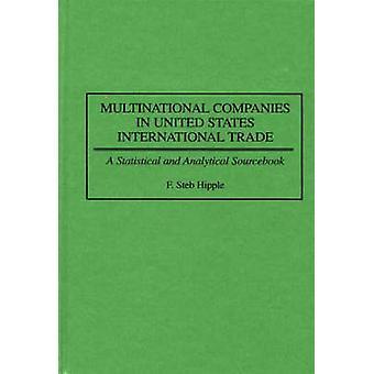 Multinationella företag i USA internationella handeln en statistiska och analytiska Sourcebook av köp & F. Steb