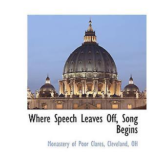 Dove il discorso lascia fuori canzone inizia dal monastero di Clarisse & Cleveland & OH