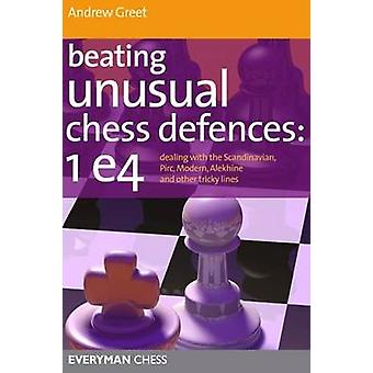 Beating Unusual Chess Defences by Greet & Andrew