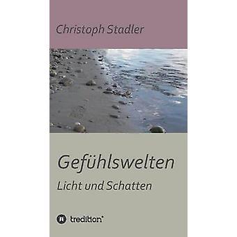 Gefuhlswelten by Stadler & Christoph