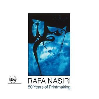 Rafa Nasiri: 50 Jahre der Druckgrafik