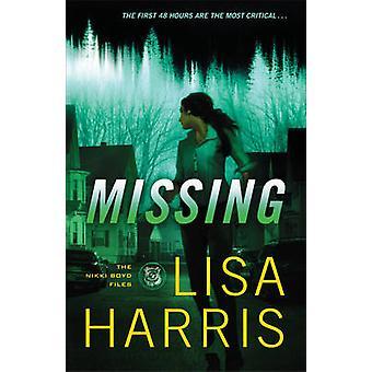 Missing by Lisa Harris - 9780800724191 Book