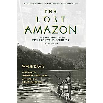 The Lost Amazon by Wade Davis - 9781608876549 Book