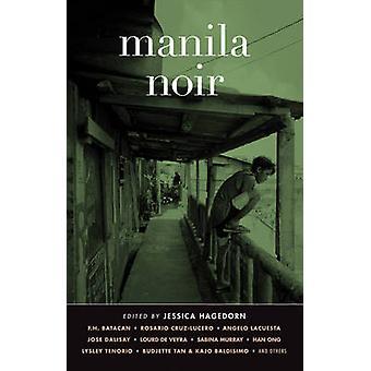 Manila Noir by Jessica Hagedorn - 9781617751608 Book