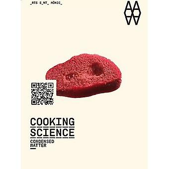 Cooking Science - Condensed Matter by Vicenc Altaio - Ferran Adria - J