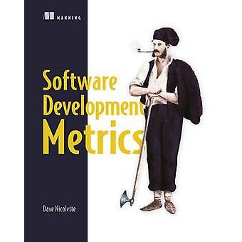 Software Development Metrics by David Nicolette - 9781617291357 Book