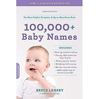 100,000 + Baby Names (Revised): The most helpful, complete, & up-to-date name book
