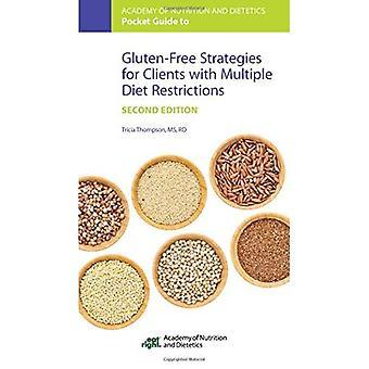 Academy of Nutrition og Dietetics Pocket Guide til glutenfri strategier for klienter med flere kosthold restriksjoner