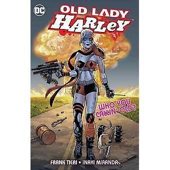 Old Lady Harley by Frank Tieri