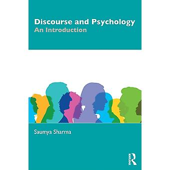 Discourse and Psychology  An Introduction by Sharma & Saumya