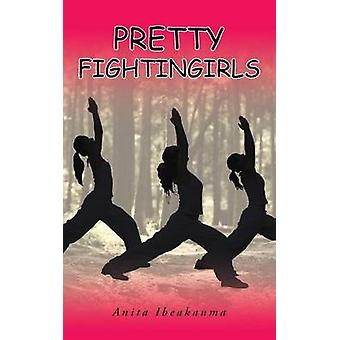 Pretty Fightingirls by Ibeakanma & Anita